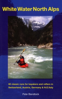 White Water North Alps, Paperback Book