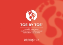 Toe by Toe : A Highly Structured Multi-sensory Reading Manual for Teachers and Parents, Paperback