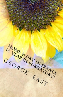 Home and Dry in France, Paperback Book