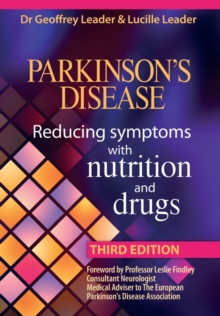 Parkinson's Disease : Reducing Symptoms with Nutrition and Drugs, Paperback
