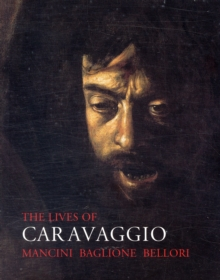 The Lives of Caravaggio, Paperback