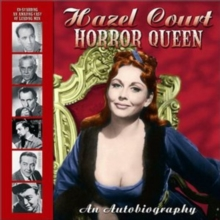 Hazel Court -- Horror Queen : An Autobiography, Paperback