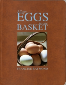 All My Eggs in One Basket, Hardback Book