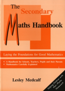 The Secondary Maths Handbook : Laying the Foundations for Good Mathematics, Paperback