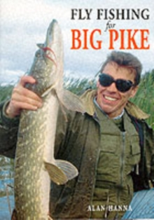 Fly Fishing for Big Pike, Paperback