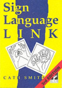 Sign Language Link : A Pocket Dictionary of Signs, Paperback