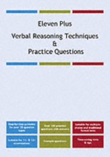 Eleven Plus Verbal Reasoning Techniques and Practice Questions, Paperback Book