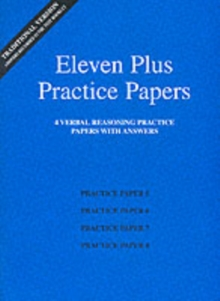 Eleven Plus Practice Papers 5 to 8 : Traditional Format Verbal Reasoning Papers with Answers, Loose-leaf
