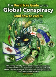 The David Icke Guide to the Global Conspiracy (and How to End It), Paperback