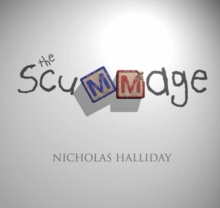 The Scummage : A Sweet Little Book About a Monstrous Thing ... or ... a Monstrous Book About a Sweet Little Thing?, Paperback