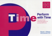 Perform with Time : The One-to-one Coaching System for Success with Time, Paperback