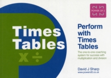 Perform with Times Tables : The One-to-one Coaching System for Success with Multiplication and Division, Paperback