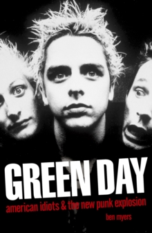 """Green Day"" : American Idiots and the New Punk Explosion, Paperback"