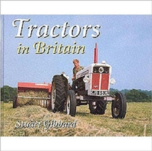 Tractors in Britain, Hardback Book