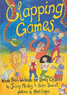 Clapping Games : Whole Brain Workouts for Lively Children, Mixed media product