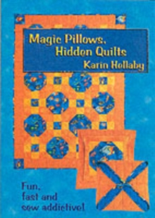 Magic Pillows, Hidden Quilts, Hardback