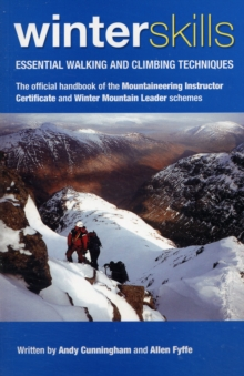 Winter Skills : Essential Walking and Climbing Techniques, Paperback