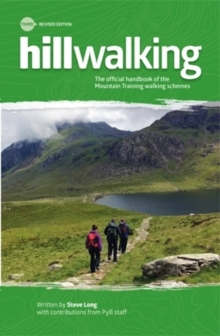 Hillwalking : The Official Handbook of the Mountain Training Walking Schemes, Paperback