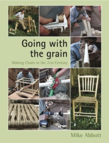 Going with the Grain : Making Chairs in the 21st Century, Paperback