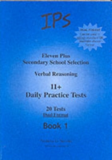 Eleven Plus Secondary School Selection : Verbal Reasoning Daily Practice Tests - Dual Format Bk. 1, Paperback