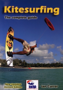 Kitesurfing : The Complete Guide, Paperback