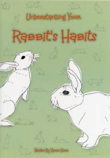 Understanding Your Rabbit's Habits, Paperback
