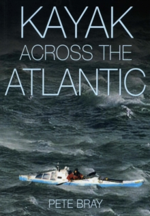 Kayak Across the Atlantic, Paperback