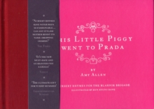 This Little Piggy Went to Prada : Nursery Rhymes for the Blanhnik Brigade, Hardback