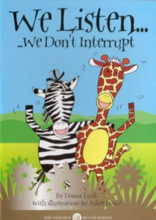 We Listen : We Don't Interrupt, Paperback Book