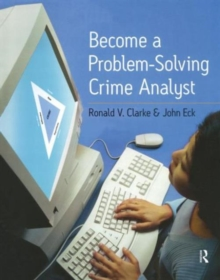 Become a Problem Solving Crime Analyst, Paperback