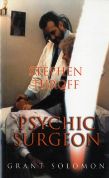 Stephen Turoff Psychic Surgeon, Paperback