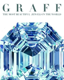 Graff : The Most Fabulous Jewels in the World, Hardback