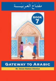 Gateway to Arabic : Book 7, Paperback Book