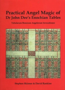 Practical Angel Magic of Dr John Dee's Enochian Tables, Hardback