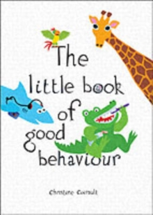 The Little Book of Good Behaviour, Hardback Book