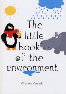 The Little Book of the Environment, Hardback