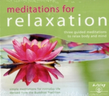 Meditation for Relaxation : Meditations to Relax Body and Mind, CD-Audio