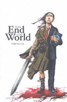 To the End of the World, Paperback