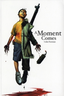 A Moment Comes, Paperback Book