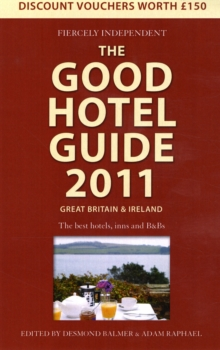 The Good Hotel Guide : Great Britain and Ireland, Paperback