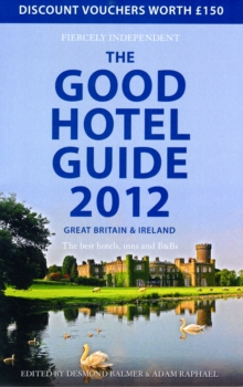 The Good Hotel Guide : Great Britain & Ireland, Paperback Book