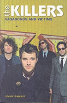 """The Killers"" : Vagabonds and Victims, Paperback"