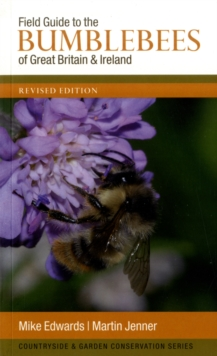 Field Guide to the Bumblebees of Great Britain and Ireland, Paperback