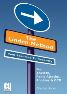 The Linden Method : The Anxiety and Panic Attacks Elimination Programme, Mixed media product