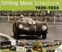 Stirling Moss Scrapbook 1929 - 1954, Hardback