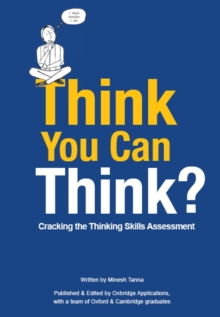 Think You Can Think? : Cracking the Thinking Skills Assessment, Paperback