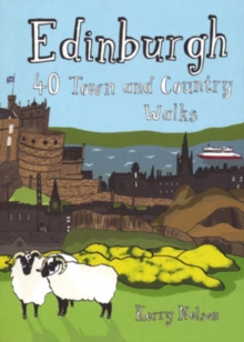 Edinburgh : 40 Town and Country Walks, Paperback