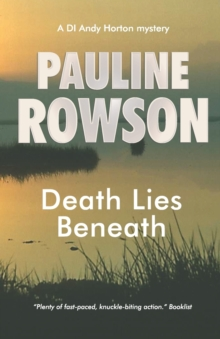 Death Lies Beneath : The Eighth in the DI Andy Horton Crime Series, Paperback