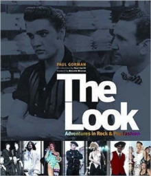 The Look : Adventures in Rock and Pop Fashion, Paperback
