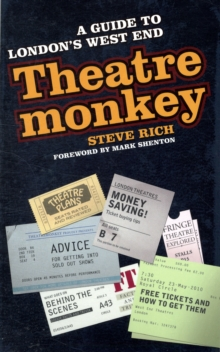 Theatremonkey : A Guide to London's West End, Paperback Book